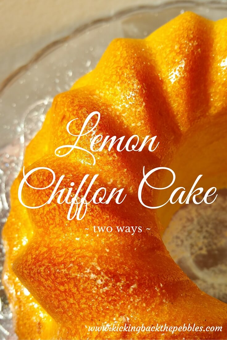 Lemon Chiffon Cake, two ways!