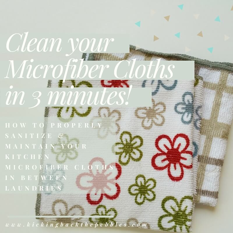 How to Sanitize your Microfiber Cloths | Kicking Back the Pebbles